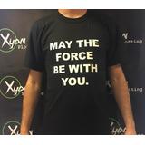 Remera Star Wars Que La Fuerza Te Acompañe