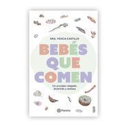 Bebés Que Comen / Dra. Yesica Castillo