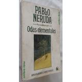Odas Elementales- Pablo Neruda- Poesía- Bruguera