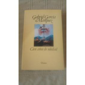 Libro Cien Años De Soledad / Gabriel Garcia Marquez