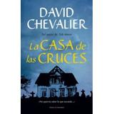 La Casa De Las Cruces (en Papel) David Chevalier