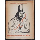 Silva Valdés Fernán - Romancero Del Sur 1º Montevideo 1938