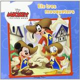 Mickye Mouse. Els Tres Mosqueters (disney); Diversos Autors