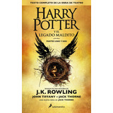 Harry Potter Y El Legado Maldito - J K Rowling - Libro Nuevo