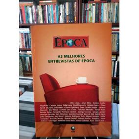 As Melhores Entrevistas De Epoca Aida Veiga