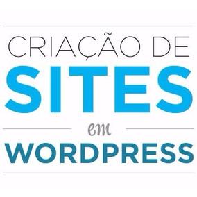 Sites Em Wordpress, Entrega Em 24 Horas