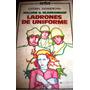 Ladrones De Uniforme - William Blankenship - Novela