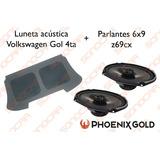 Luneta Acústica Vw Gol Power 4ta Generación + Parlantes 6x9