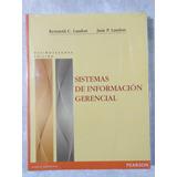 Sistemas De Informacion Gerencial 12a Ed Laudon Envio Gratis