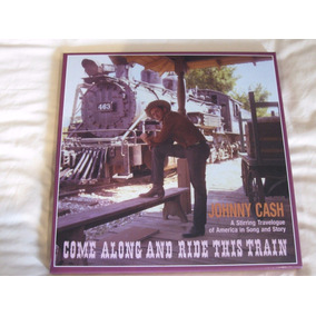Johnny Cash Box 4 Cds Come Along And Ride This Train Lacrado