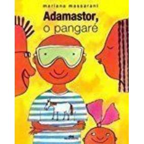 Livro Adamastor, O Pangaré Mariana Massarani