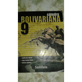 Libro: Cátedra Bolivariana 9no Editorial Santillana