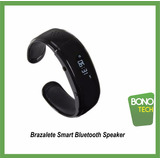 Pulsera Smart Brazalete Bluetooth Hand Free Speaker!