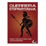 Guerrera Espartana - Fitness