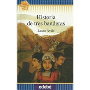 Historia De Tres Banderas - Flecos De Sol Azul - A Partir De