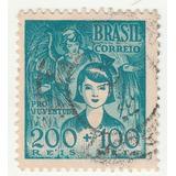 Selo Brasil Pró Juventude - 200 Réis + 100 Réis - Ab