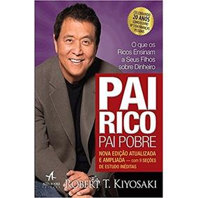 Pai Rico Pai Pobre - Robert Kiyosaki - Livro Físico Lacrado