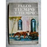 Falco, Liber: Tiempo Y Tiempo. Montevideo.