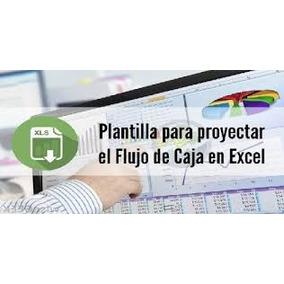 Flujo Caja Proyectado Excel Con Manual + Informe + Premisas