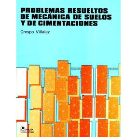 Libro: Problemas Resueltos De Mecanica De Suelos Y ... - Pdf