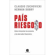 País Riesgoso - Zuchovicki Y Dobry