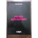 Renata Schussheim Jorge Glusberg Cayc