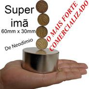 Ima De Neodimio 60mm X 30mm Maior Imã Super Forte Magnetica