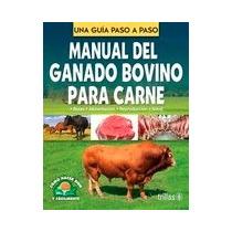 Manual Del Ganado Bovino Para Carne Lesur Trillas Ja44441