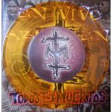 Todos Tus Muertos - Vinilo 1996 - Dale Aborigen En Vivo Raro