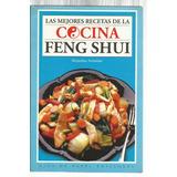 Armiñán, A.: Las Mejores Recetas De La Cocina Feng Shui