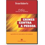 Crimes Contra A Pessoa: Questões De Concursos Com Gabarito