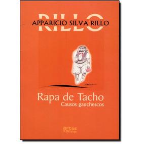 Rapa De Tacho: Causos Gauchescos