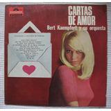 Bert Kaempfert Y Su Orquesta - Cartas De Amor (polydor 27132