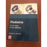 Pediatría-niño Sano Niño Enfermo-ricardo A. Rosa