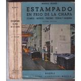 Estampado En Frio De La Chapa - Mario Rossi
