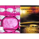 Libro: Criminalística, Tomo 1 Y 2 - Montiel Sosa - Pdf