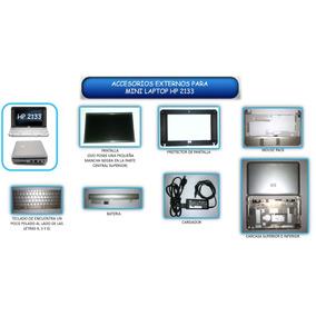 Repuestos Y Accesorios Para Mini Laptop Hp 2133