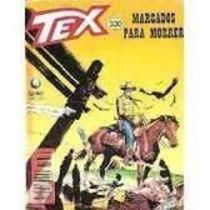 Livro Tex 330 - Marcados Para Morrer Sergio Bonelli Editore