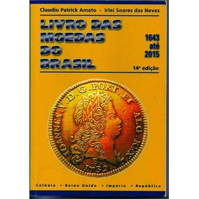 Catalogo Livro Moedas Do Brasil 1643 A 2015
