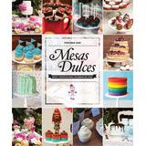 Pack Mesas Dulces + Comida Y Postres En Vasitos
