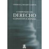 Bidart Campos, G. ; 2008 Compendio De Derecho Constitucional