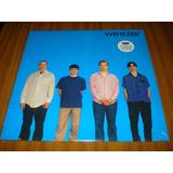 Vinilo Weezer / Blue Album (nuevo Y Sellado) Made In Eu