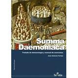 Summa Daemoniaca: Tratado De Demonología Y Manual De Exo...