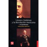 Lázaro Cárdenas Y La Revolución Mexicana 1. El Porfirismo