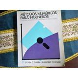 Métodos Númericos Para Ingernieros Chapra, Canale, 1995