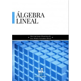 Álgebra Lineal / Martinez-sanabria / Universidad Del Valle