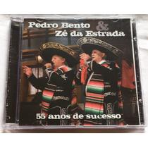 Cd Pedro Bento & Ze Da Estrada - 55 Anos De Sucesso