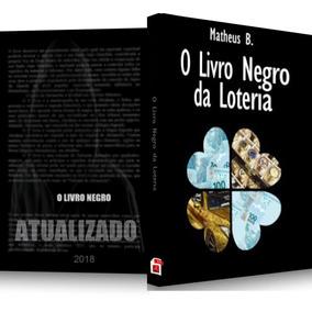 O Guia Livro Negro Da Loteria Original De Matheus .b