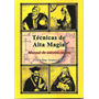 Tecnica De Alta Magia ( Francis King / Stephen Skinner)
