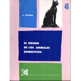 El Origen De Los Animales Domésticos